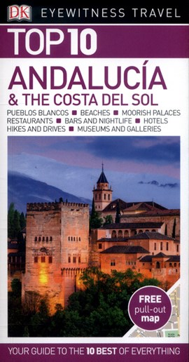 Andalucia & the Costa del Sol Eyewitness Guide by DK Travel