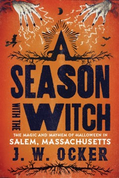 A season with the witch by J. W. Ocker