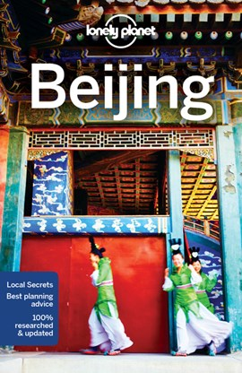 Beijing by Lonely Planet