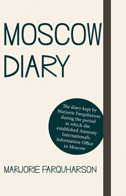 Moscow diary by Marjorie Farquharson