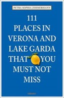 111 places in Verona and Lake Garda that you must not miss