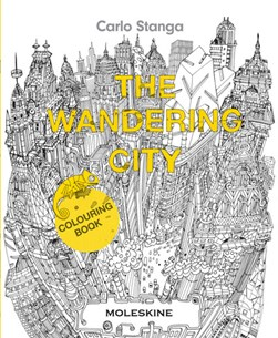 The Wandering City: Colouring Book by Carlo Stanga