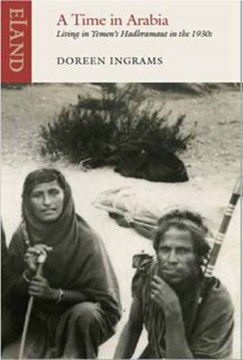 A time in Arabia by Doreen Ingrams