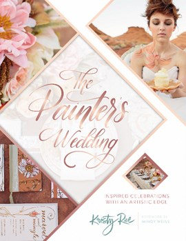 The Painter's Wedding by Kristy Rice