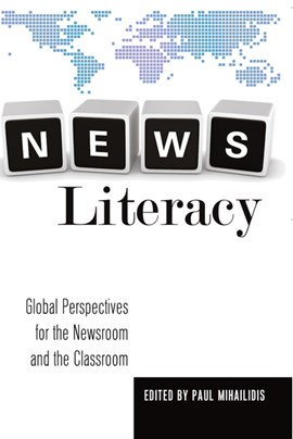 News Literacy by Paul Mihailidis