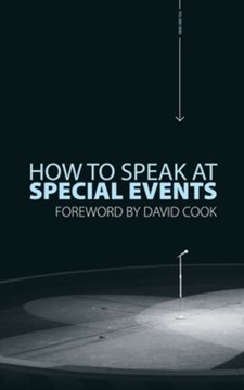 How to Speak at Special Events by Professor David Cook