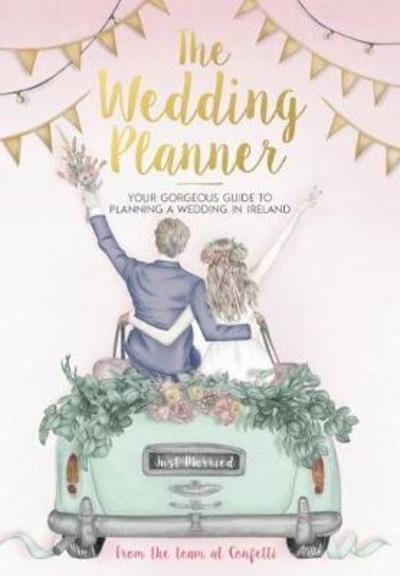 Wedding Planning Book.Confetti S Wedding Planner 2nd Edition Buy At Easons Com