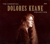 DOLORES KEANE - THE ESSENTIAL COLLECTION
