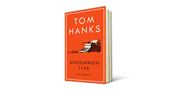 Uncommon Type by Tom Hanks Cover
