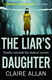 Liars Daughter TPB by Claire Allan