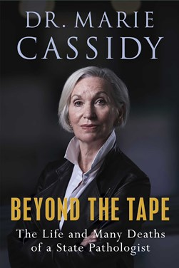 Beyond the tape by Marie Cassidy