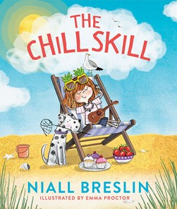 The chill skill by Niall Breslin