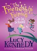 Friendship Fairies Go To School H/B