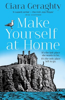 Make Yourself At Home TPB by Ciara Geraghty