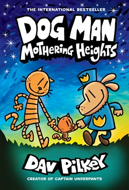 Mothering heights by Dav Pilkey