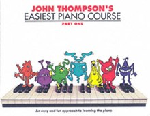 John Thompson's Easiest Piano Course : Part 1 - Revised Edition