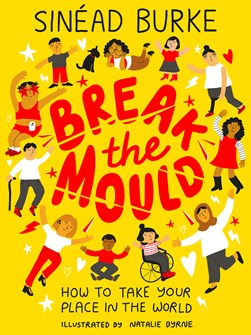 Break The Mould P/B by Sinéad Burke