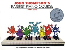 John Thompson's Easiest Piano Course : Part One (Book And CD)