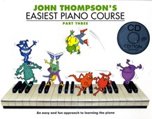 John Thompson's Easiest Piano Course : Part Three (Book And CD)