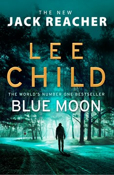 Book cover of Blue Moon by Lee Child