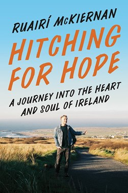 Hitching for hope by Ruairí McKiernan