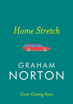 Home Stretch Tpb by Graham Norton