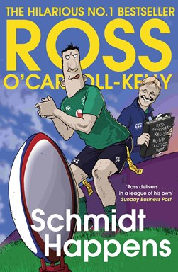 Book cover of Schmidt Happens book by Ross O'Carroll-Kelly