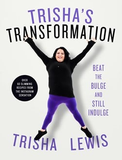 Trishs Transformation by Trisha Lewis