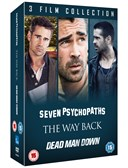 SEVEN PSYCHOPATHS:THE WAY BACK:DEAD MAN DOWN DVD Boxset