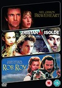 BRAVE HEART/TRISTAN & ISOLODAE/ROB ROY 3 - 3 FILM COLLECTION