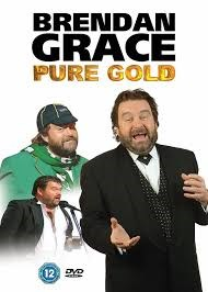 BRENDAN GRACE PURE GOLD DVD