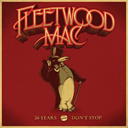 FLEETWOOD MAC - 50 YEARS: DON'T STOP CD