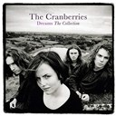 THE CRANBERRIES - DREAMS: THE COLLECTION	 CD