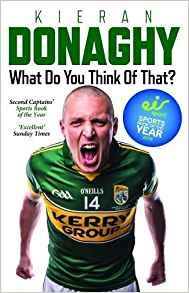 What do you think of that? by Kieran Donaghy